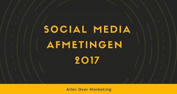 Afmetingen Social Media 2017