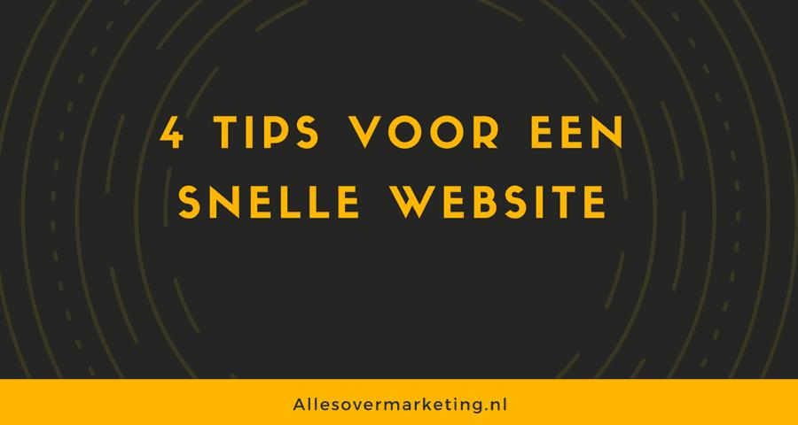 4 tips om je website sneller te maken